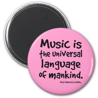 Music Is The Universal Language Of Mankind Gift Refrigerator Magnets