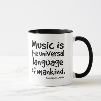 Music Is The Universal Language Of Mankind Gift Mug