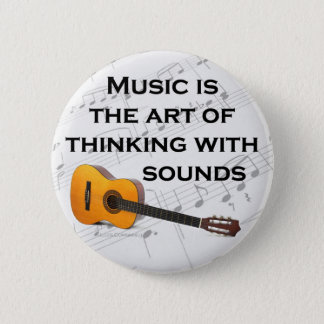 Music is thinking with sound Guitar Pinback Button