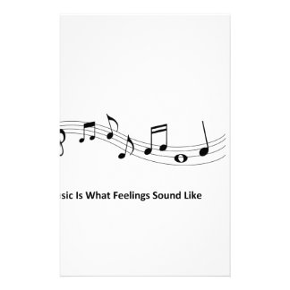 Music Is What Feeling Sound Like Stationery