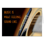 Music is what feelings sound like. greeting cards
