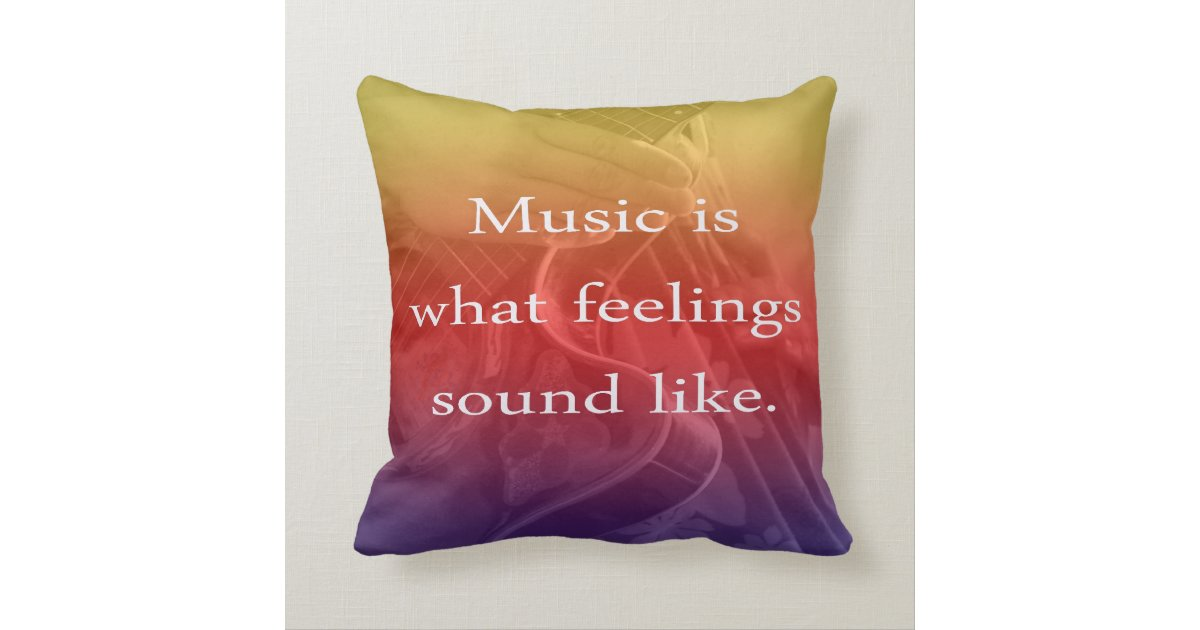 music is what feelings sound like guitar design pillow