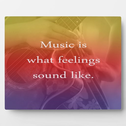 music is what feelings sound like guitar design plaque
