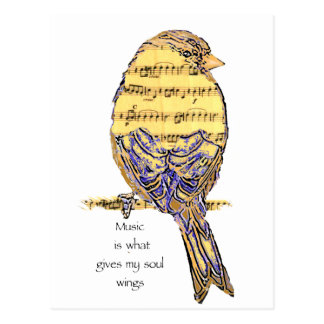 Music  is what gives my soul wings Bird Postcard