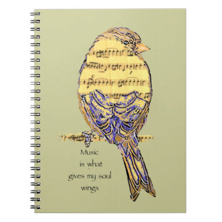 Music  is what gives my soul wings Bird Spiral Notebook