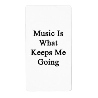 Music Is What Keeps Me Going Personalized Shipping Label