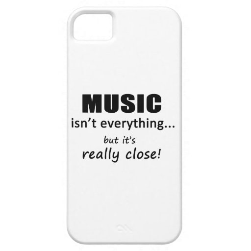 Music Isn't Everything iPhone 5 Cases