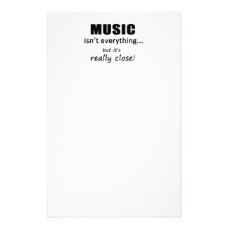 Music Isn't Everything Stationery Paper