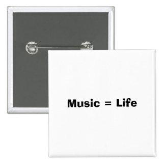 Music = Life 2 Inch Square Button
