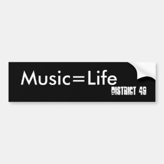 Music=Life, District 49 Car Bumper Sticker
