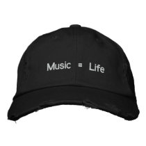 Music = Life Embroidered Baseball Hat