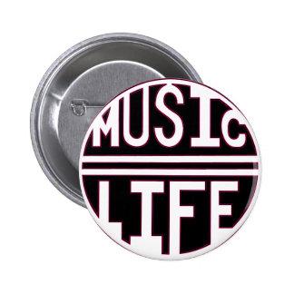 Music = Life pink 2 Inch Round Button