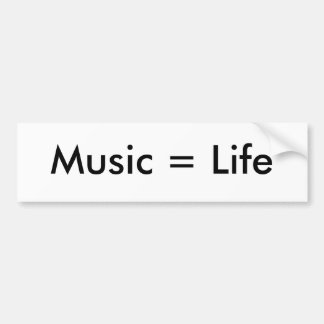 Music = Life white Car Bumper Sticker