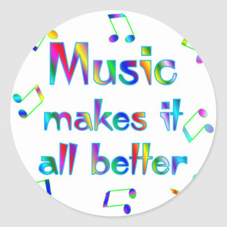 Music Makes it Better Classic Round Sticker