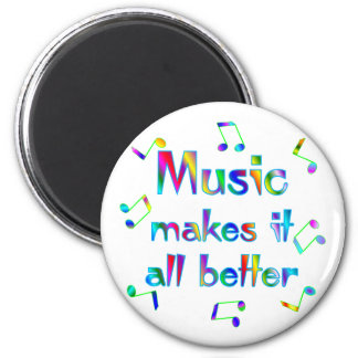Music Makes it Better Magnet