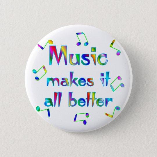 Music Makes it Better Pinback Button
