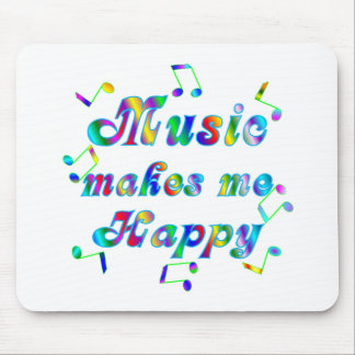 Music Makes Me Happy Mouse Mat