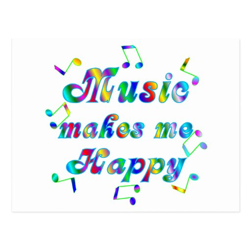 Music Makes Me Happy Postcard