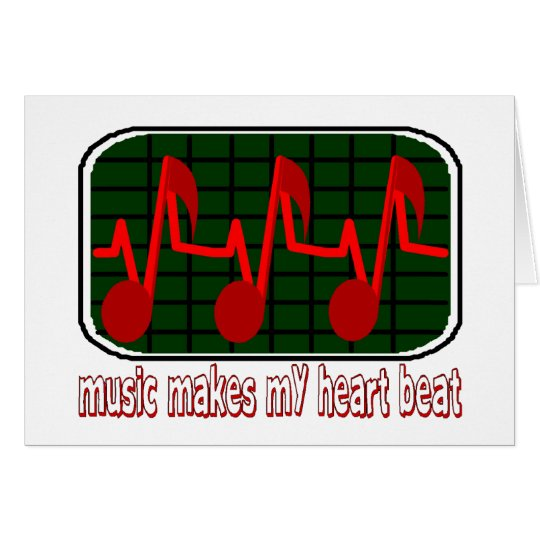 Music Makes My Heart Beat Card