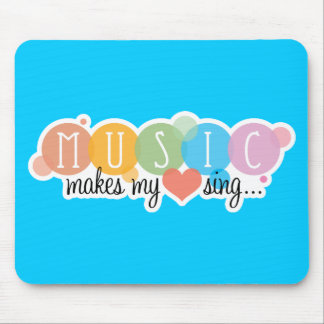 Music Makes My Heart Sing Mouse Pad