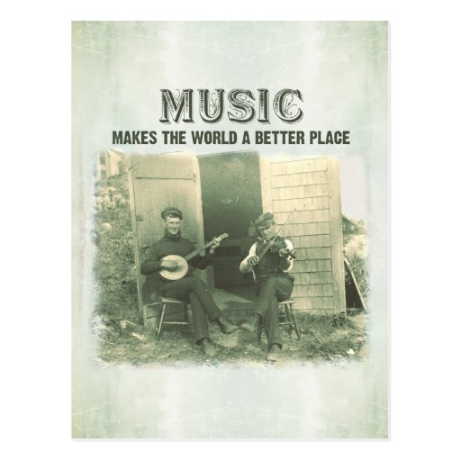 Music makes the world a better place vintage photo post cards