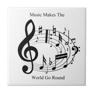 Music Makes The World Go Round Tile