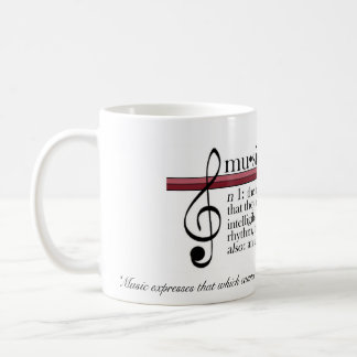 "Music Mug, ""Music expresses that which cannot ... Coffee Mug"
