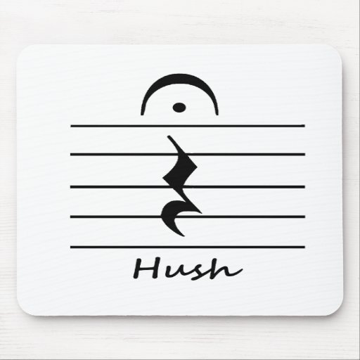 Music Notation Rest with Hush Mouse Pad