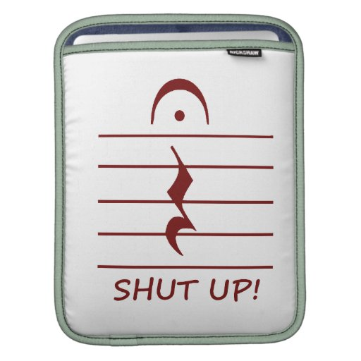 Music Notation Rest with Shut up Maroon Sleeve For iPads