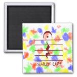 Music Notation Rest with Shut up Maroon Fridge Magnet