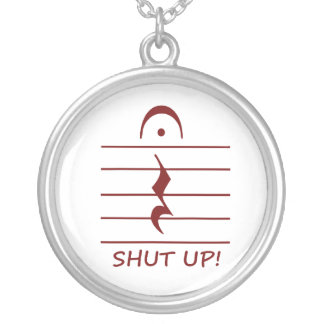 Music Notation Rest with Shut up Maroon Custom Necklace