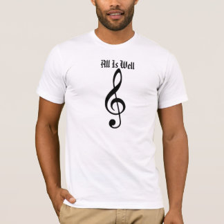 Music Note, All Is Well T-Shirt