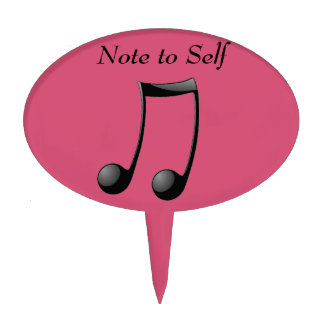 Music Note to Self Cake Topper
