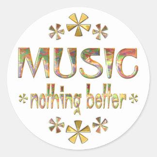 MUSIC Nothing Better Classic Round Sticker