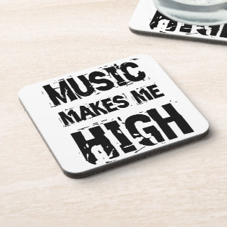 Music of makes ME high Coaster