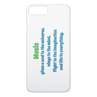 Music Quote - Music gives a soul to the uni … iPhone 8 Plus/7 Plus Case