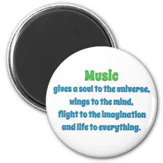 Music Quote - Music gives a soul to the uni … 2 Inch Round Magnet