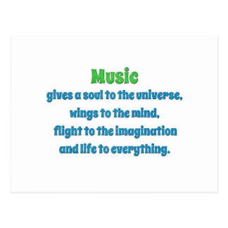 Music Quote - Music gives a soul to the uni … Postcard