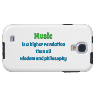 Music Quote - Music is a higher revelation than  … Galaxy S4 Case