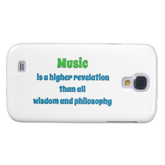 Music Quote - Music is a higher revelation than  … Samsung Galaxy S4 Case