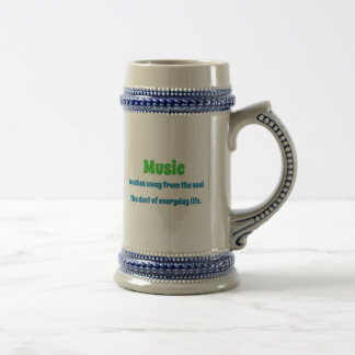 Music Quote - Music washes away from the soul th … 18 Oz Beer Stein