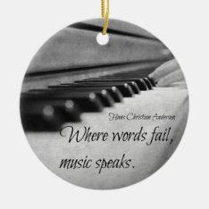 Music Quote Piano Keys Ceramic Ornament at Zazzle