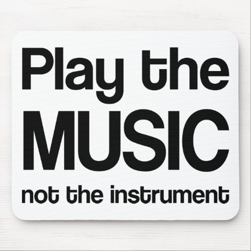 Music Quote (Play the Music) Mouse Pad