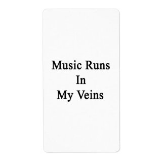 Music Runs In My Veins Shipping Labels