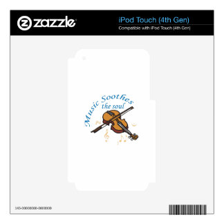 MUSIC SOOTHES THE SOUL SKIN FOR iPod TOUCH 4G