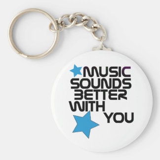 Music Sounds Better With You Keychain
