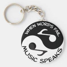 Music Speaks Keychain at Zazzle