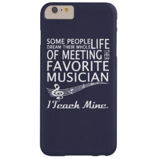 Music Teacher Barely There iPhone 6 Plus Case