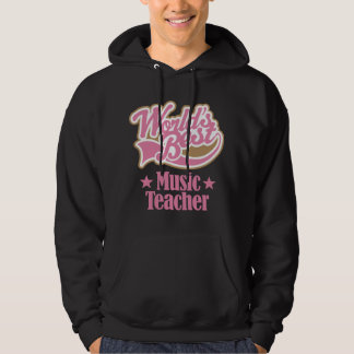 Music Teacher Gift (Worlds Best) Hoodie