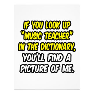 """Music Teacher In Dictionary...My Picture 8.5"""" X 11"""" Flyer"""